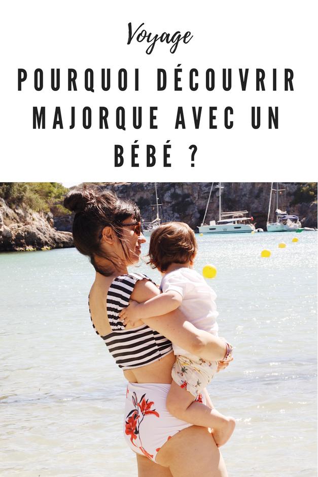 découvrir Majorque avec un bébé
