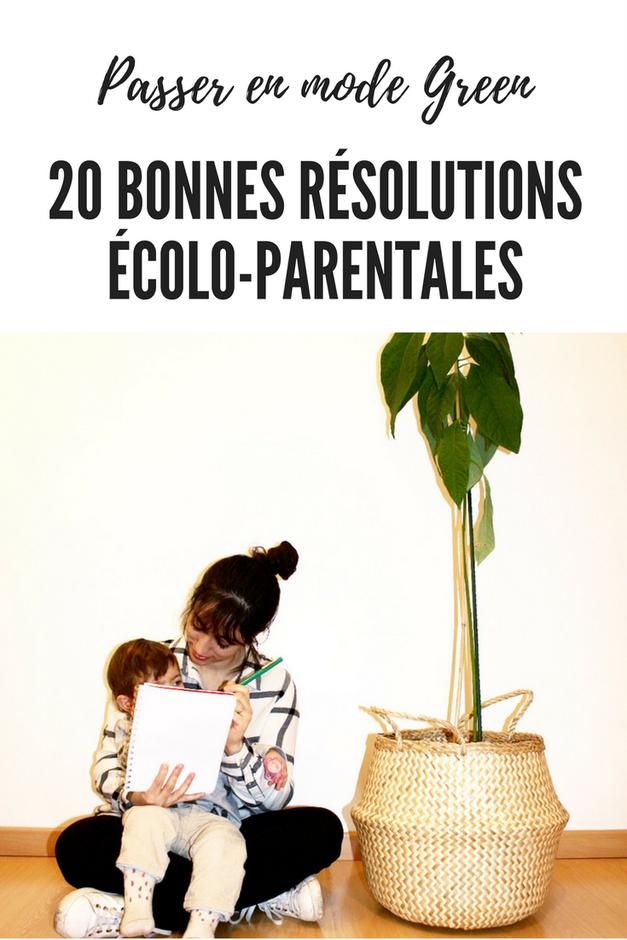 20 bonnes résolutions écolo-parentales