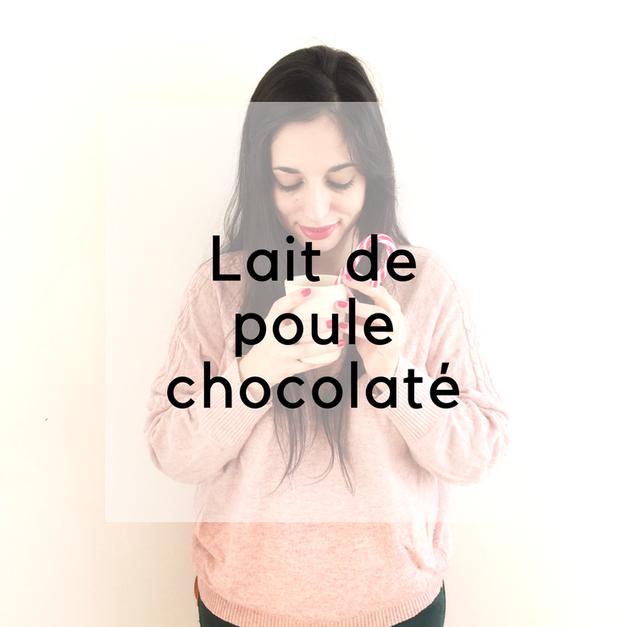 le lait de poule chocolaté