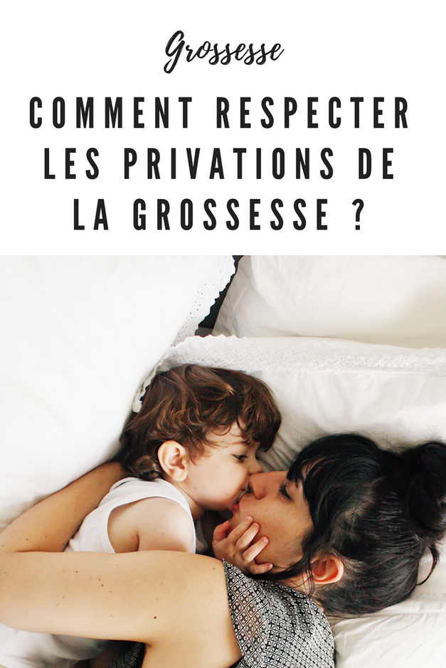privations de la grossesse
