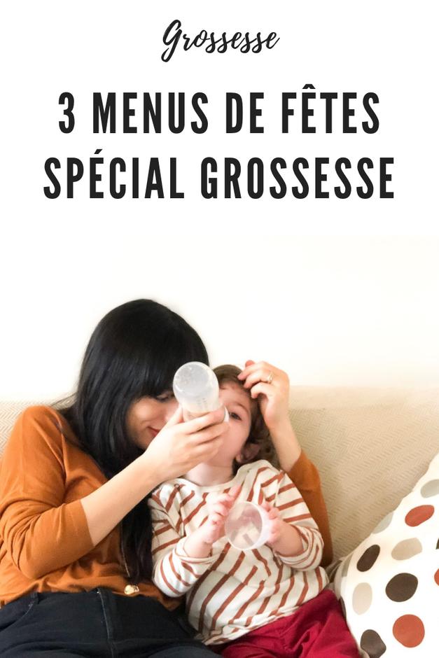 3 menus de fêtes spécial grossesse