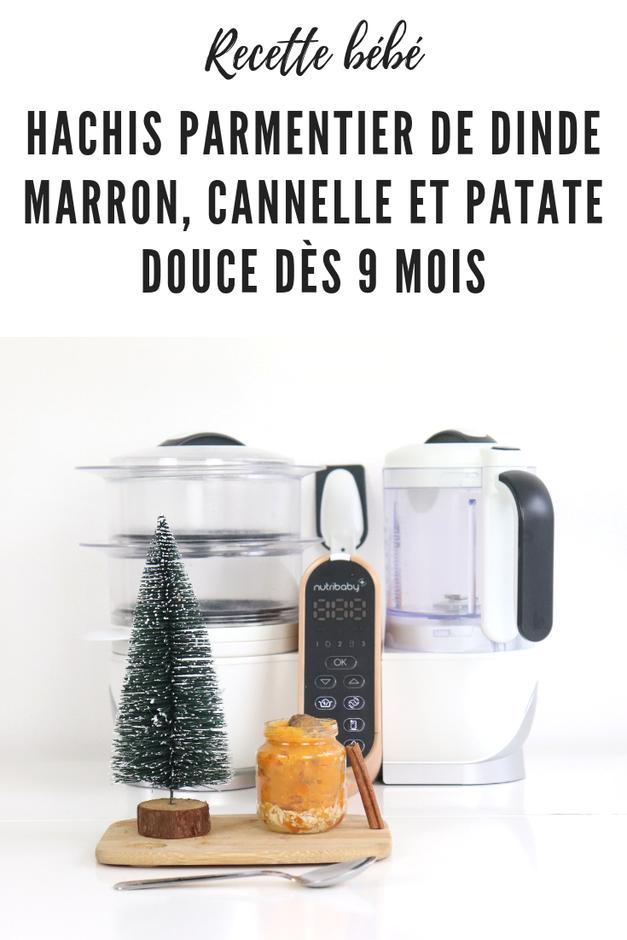 Parmentier de dinde marron, cannelle et patate douce dès 9 mois