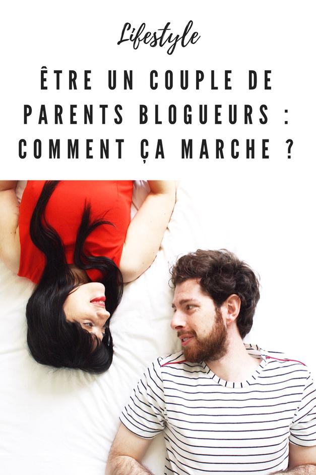 Être un couple de parents blogueurs